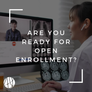 what you need to know during open enrollment